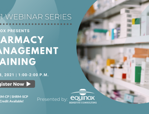 Equinox Benefits Consulting Presents: Pharmacy Management Training
