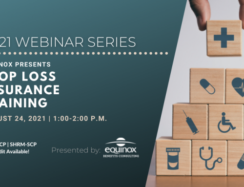 Equinox Benefits Consulting Presents: Stop Loss Insurance Training